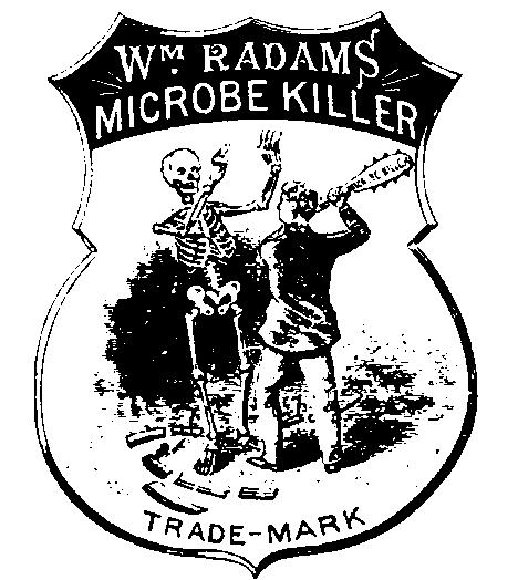 WM Radams Microbe Killer 1886 Quack Medicine